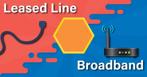 Leased Line vs BroadBand
